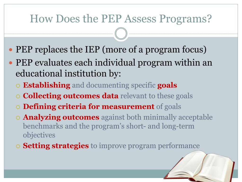 How Does the PEP Assess Programs?