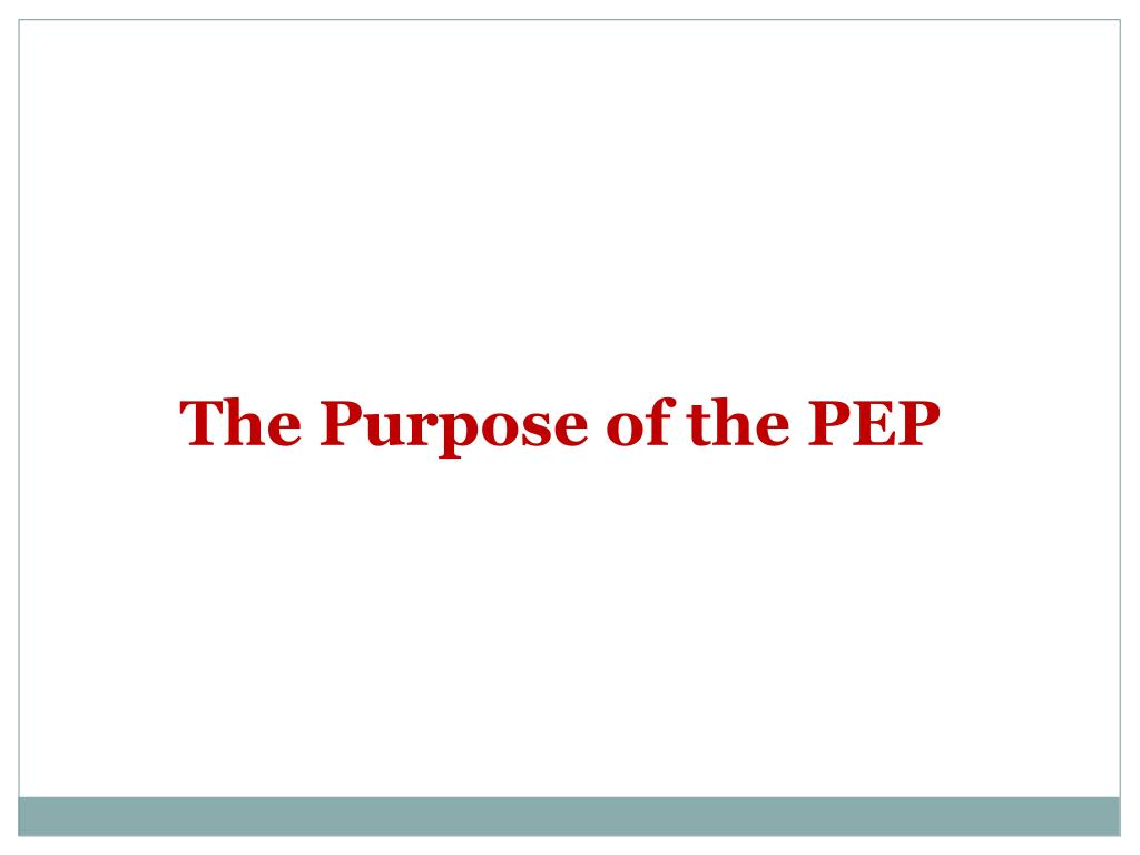 The Purpose of the PEP