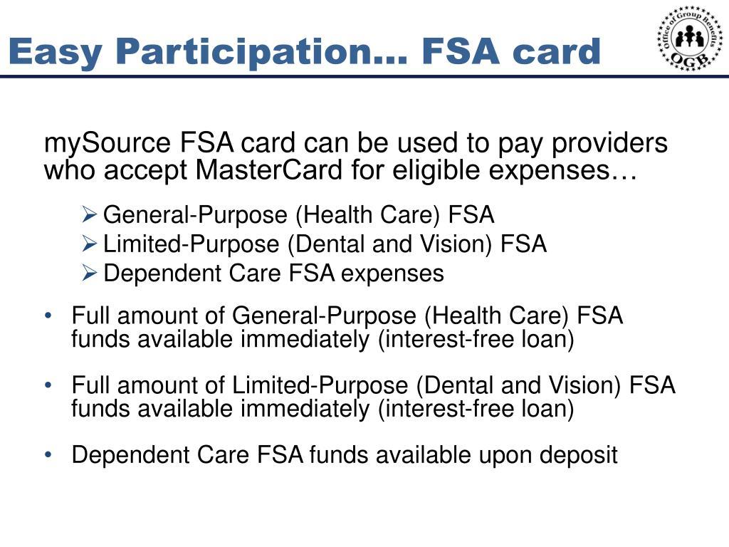 Easy Participation… FSA card