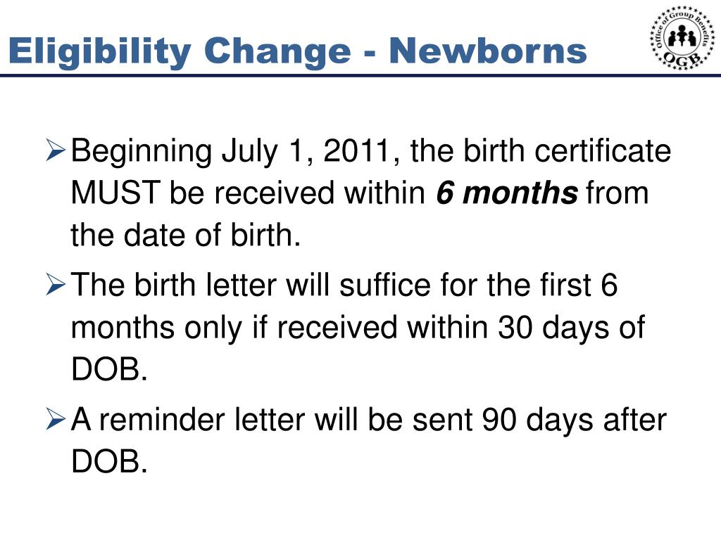 Eligibility Change - Newborns