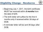 eligibility change newborns