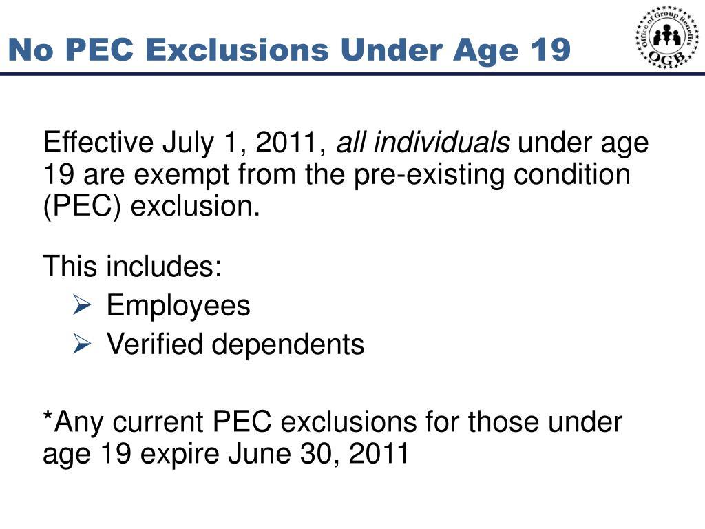 No PEC Exclusions Under Age 19