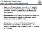 pre existing conditions new hires and late applicants