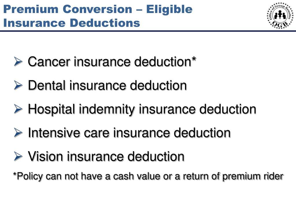 Premium Conversion – Eligible Insurance Deductions