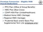 premium conversion eligible ogb payroll deductions