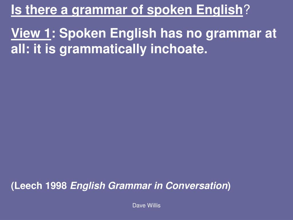 Is there a grammar of spoken English