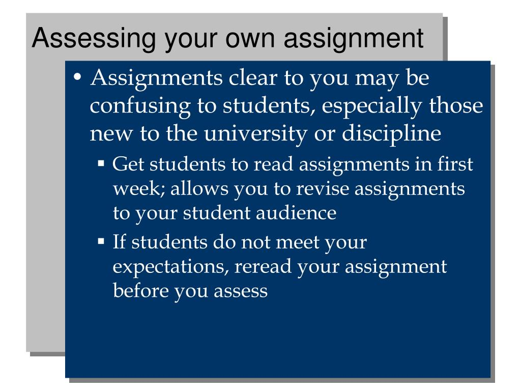 Assessing your own assignment