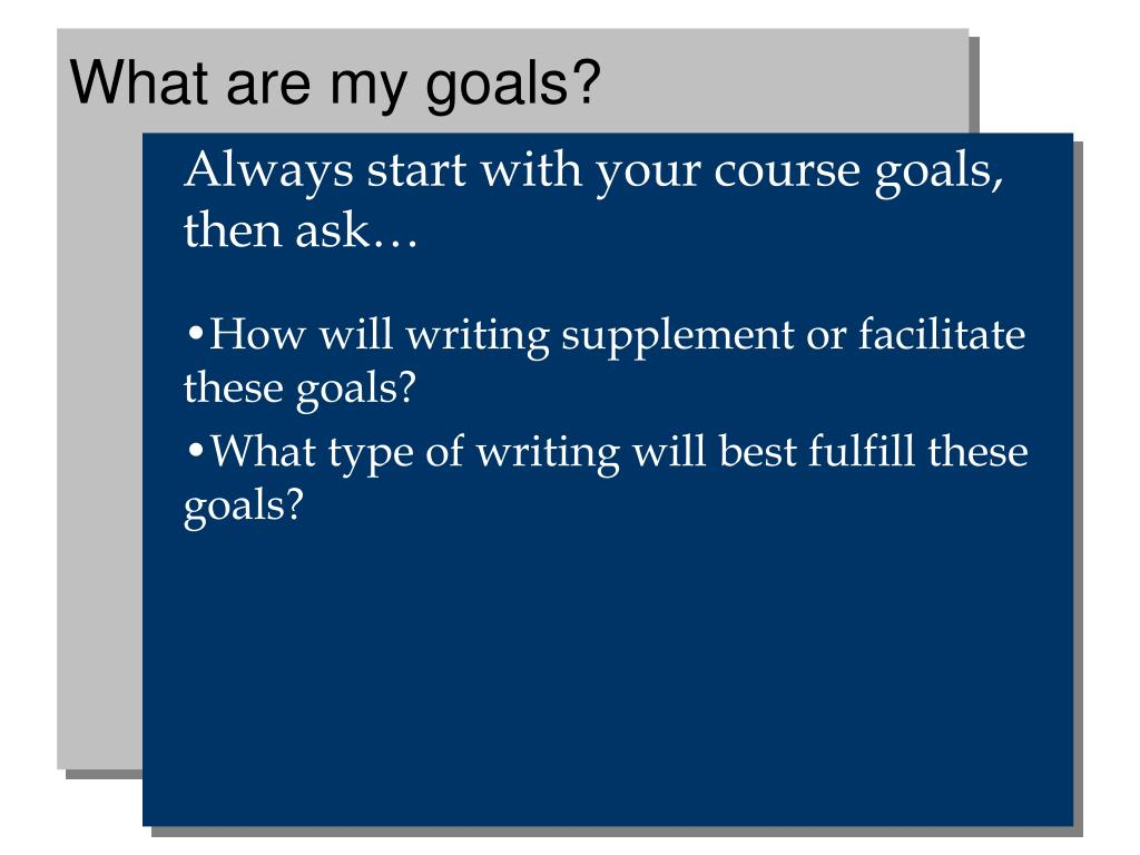 What are my goals?