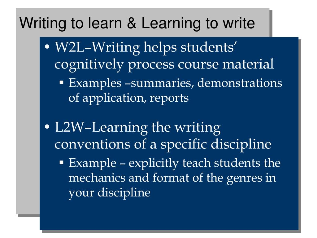 Writing to learn & Learning to write