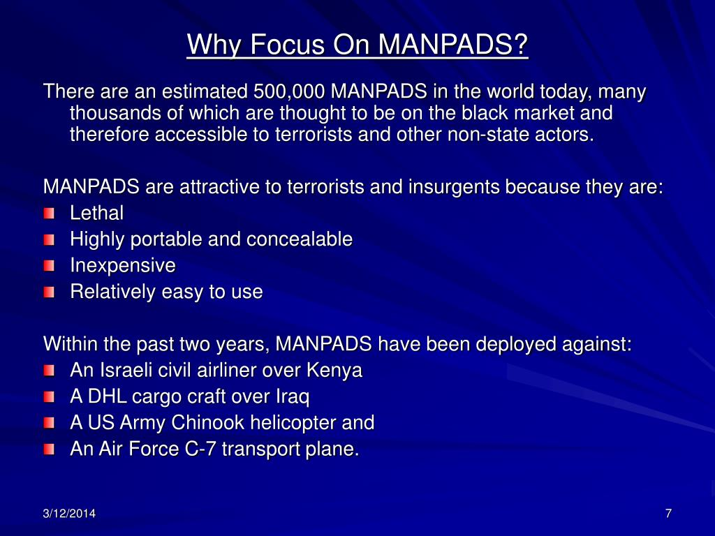 Why Focus On MANPADS?