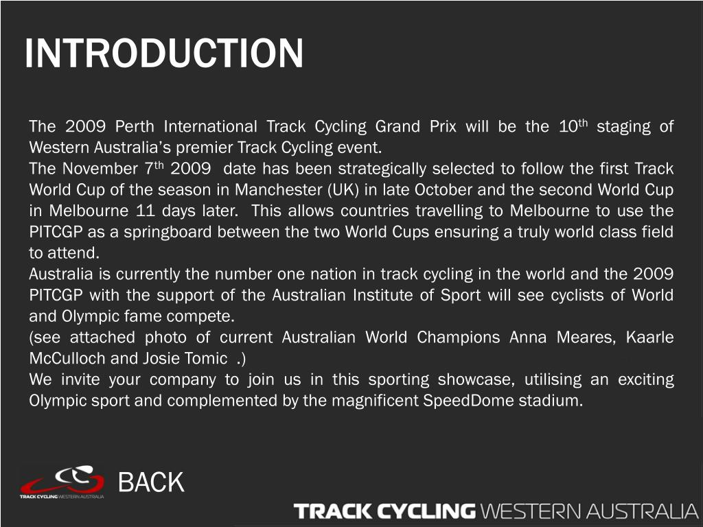 The 2009 Perth International Track Cycling Grand Prix will be the 10