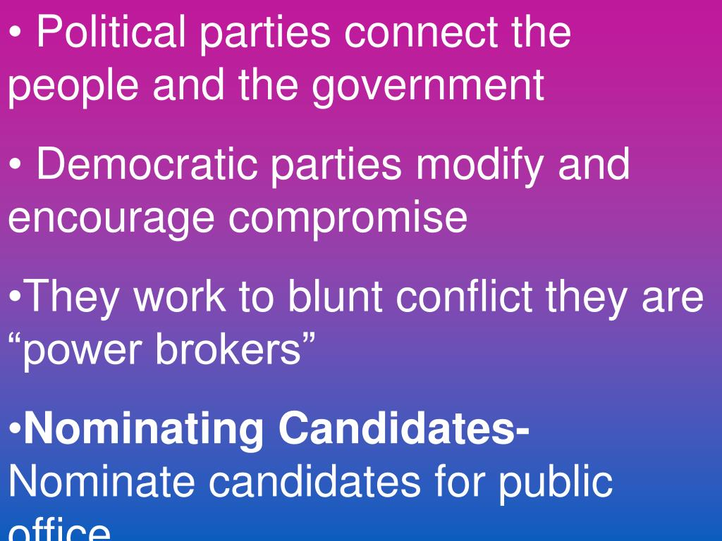 Political parties connect the people and the government