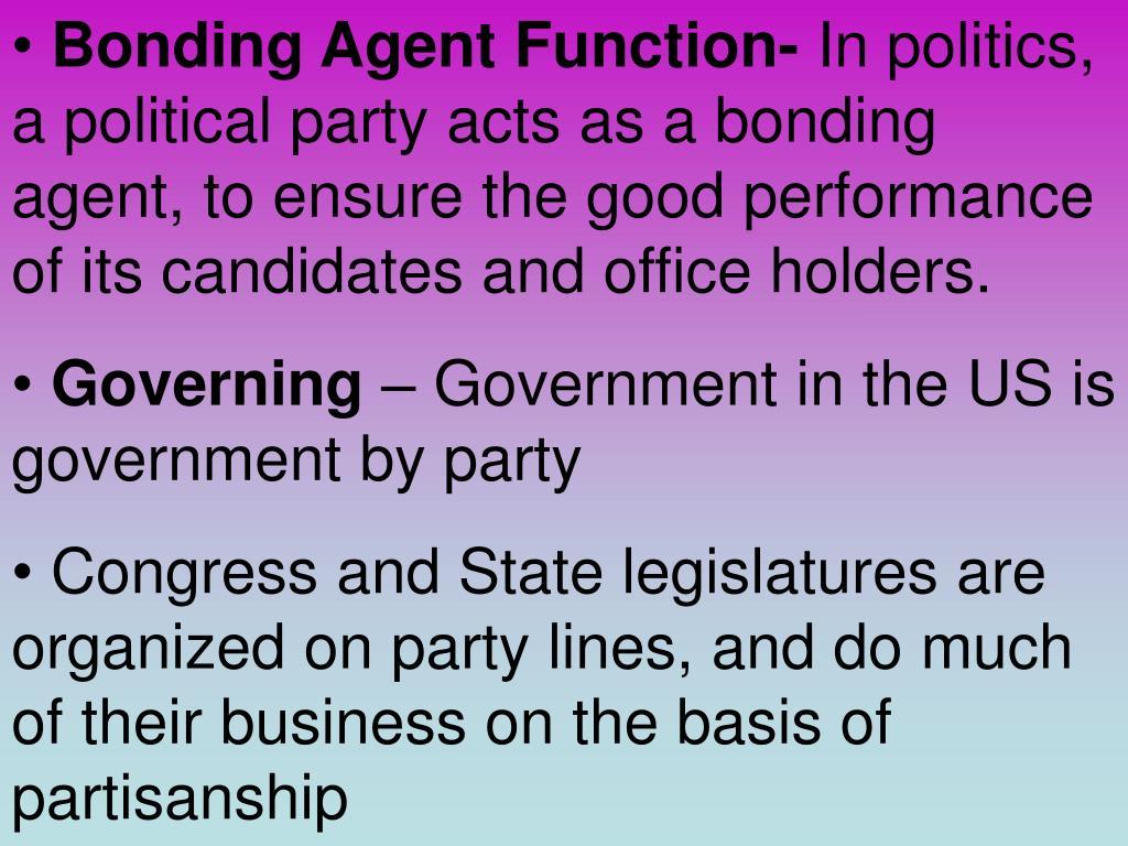 Bonding Agent Function-