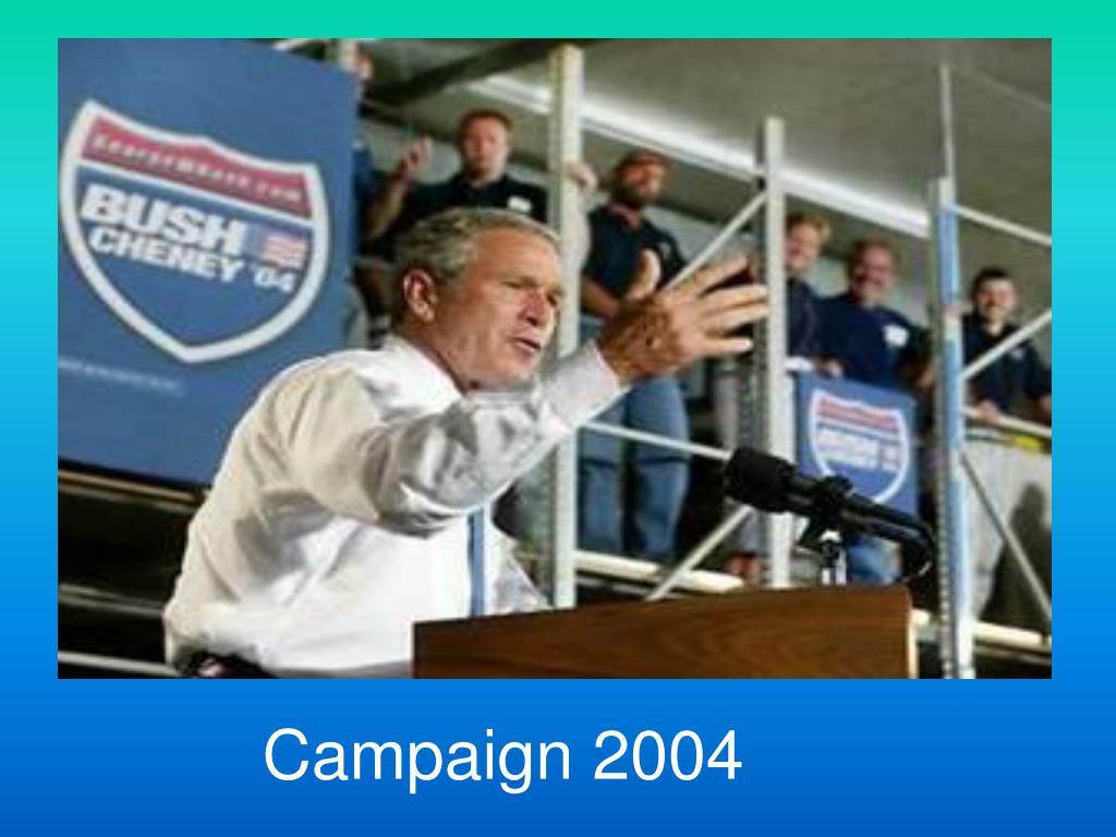 Campaign 2004