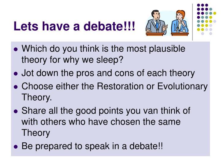 Lets have a debate!!!
