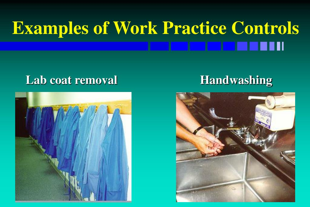 Examples of Work Practice Controls
