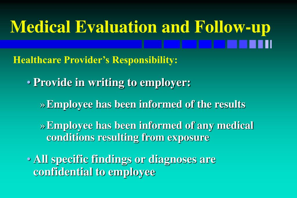 Medical Evaluation and Follow-up