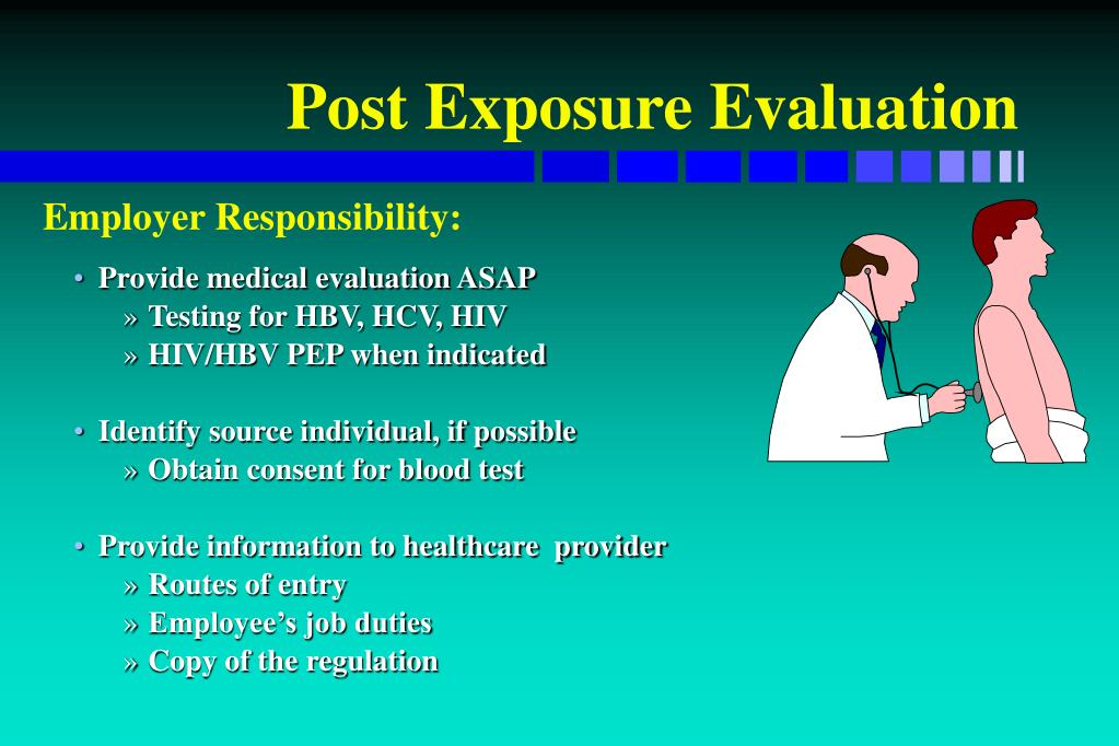 Post Exposure Evaluation