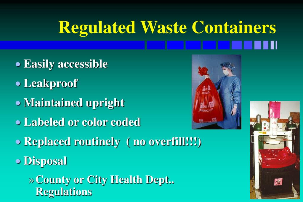 Regulated Waste Containers