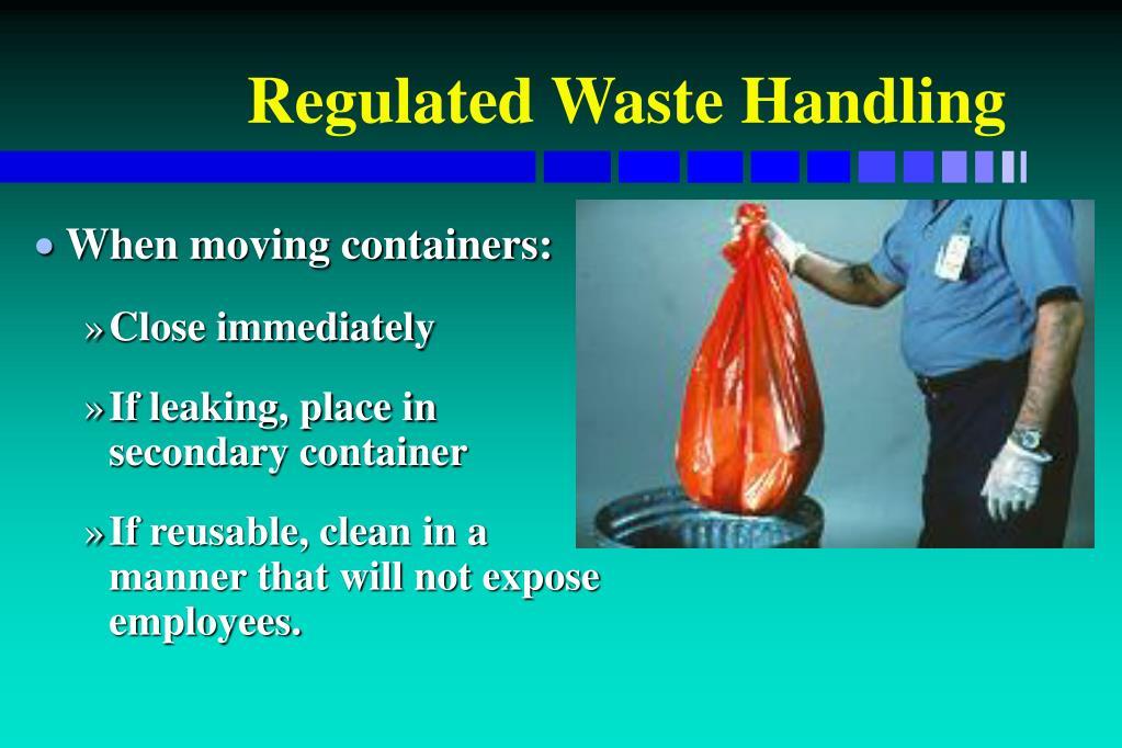 Regulated Waste Handling