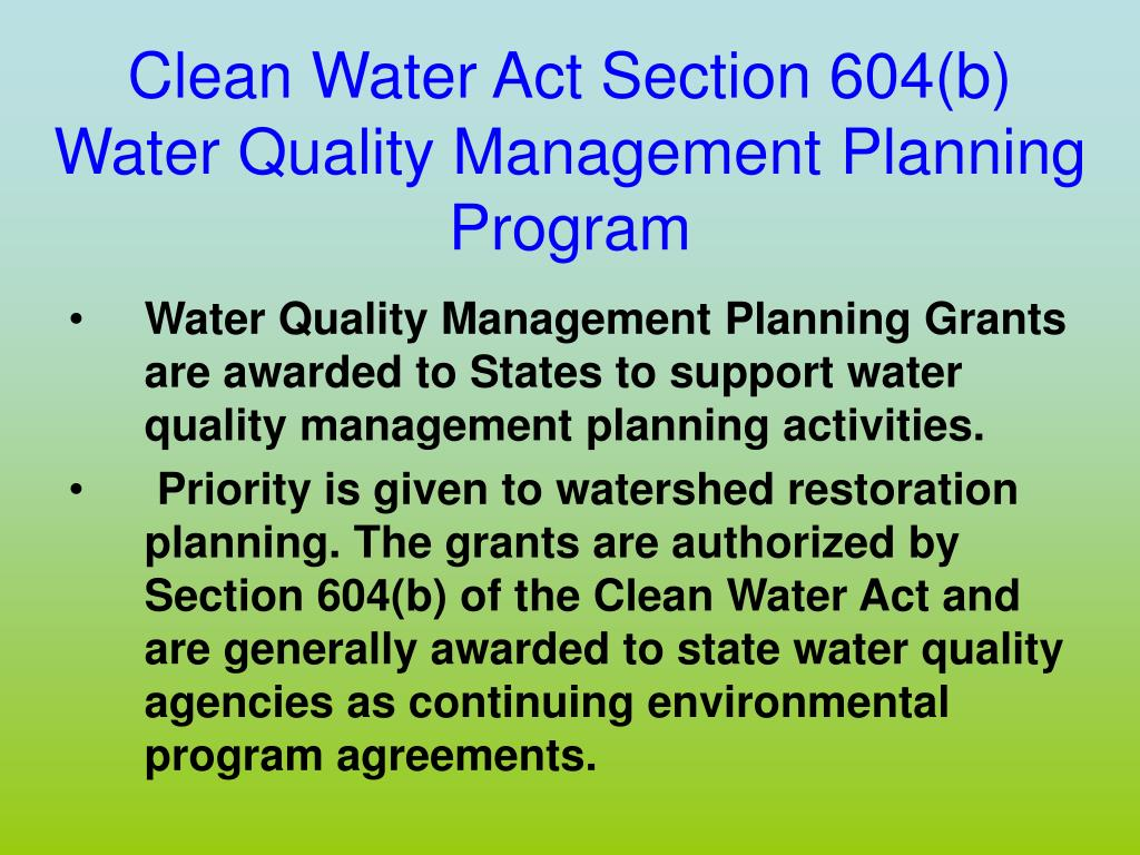 Clean Water Act Section 604(b)
