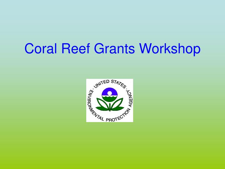 Coral reef grants workshop l.jpg