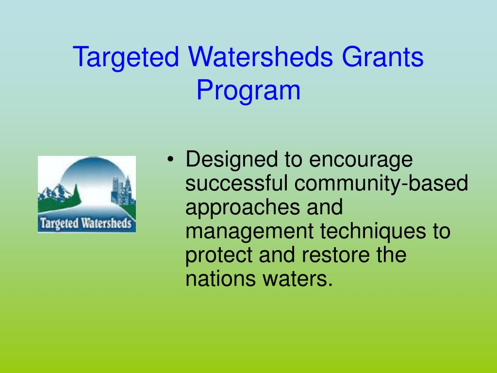 Targeted Watersheds Grants Program
