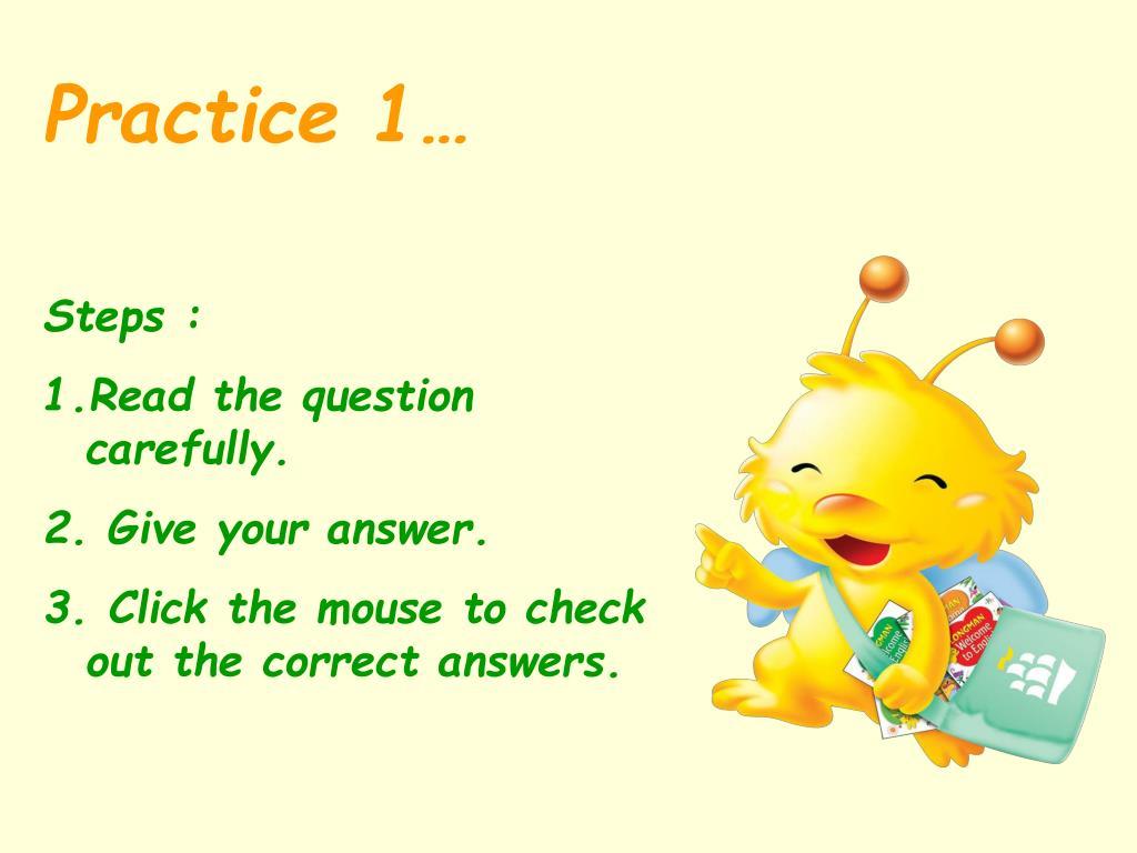 Practice 1…