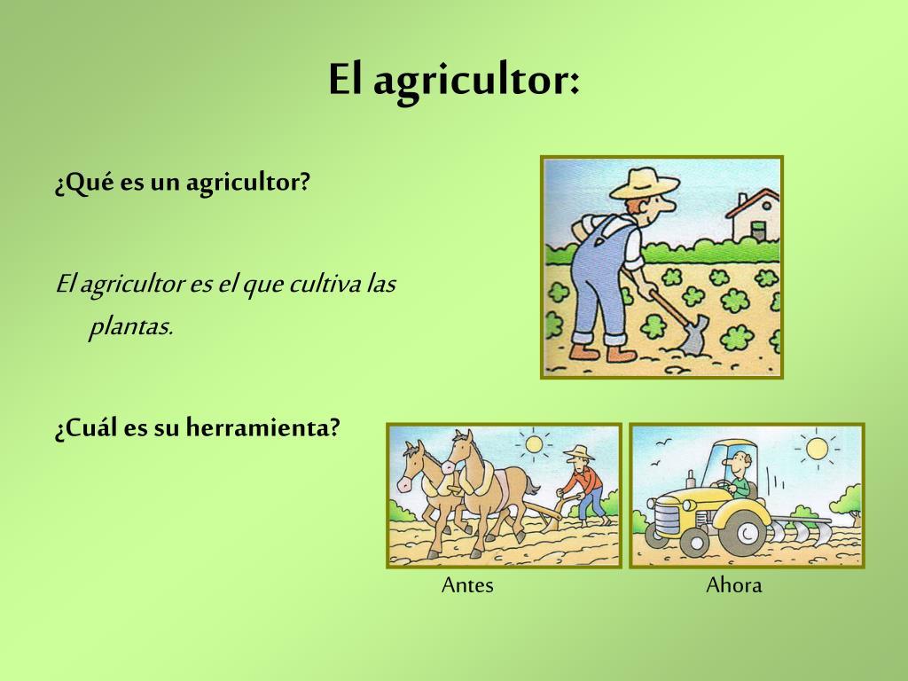 El agricultor: