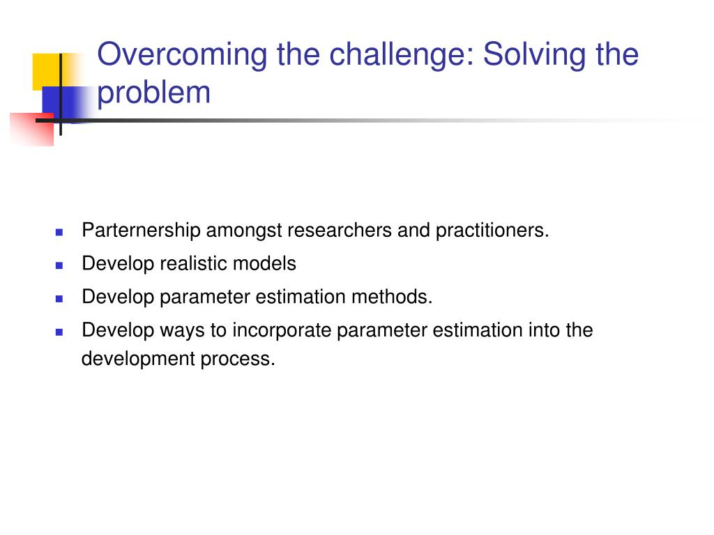 Overcoming the challenge: Solving the problem