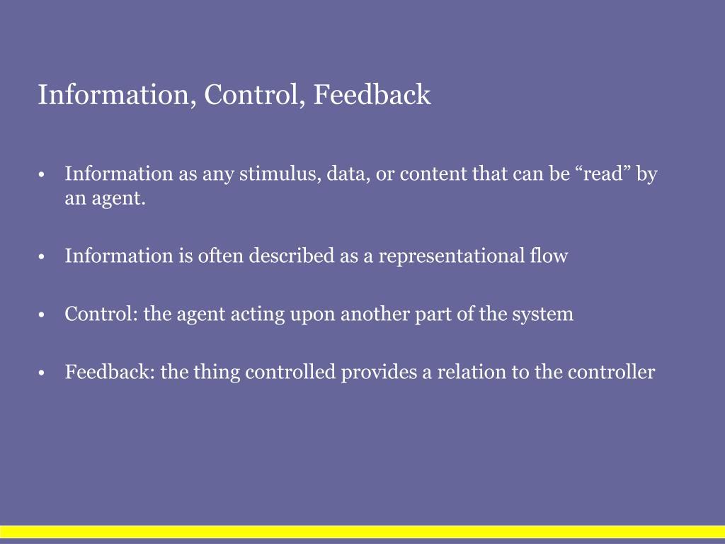 Information, Control, Feedback