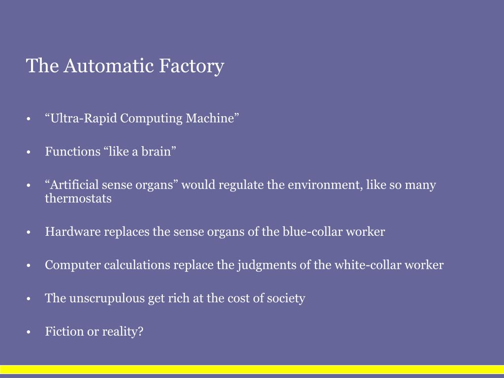 The Automatic Factory