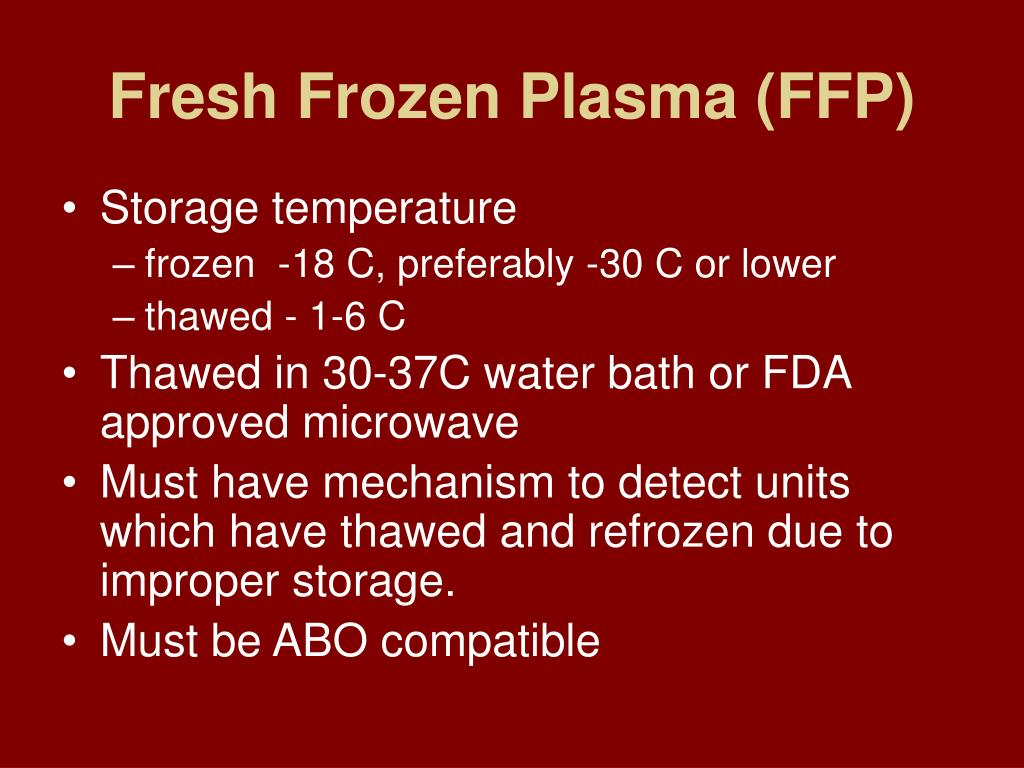 Plasma Products - American College of Physicians