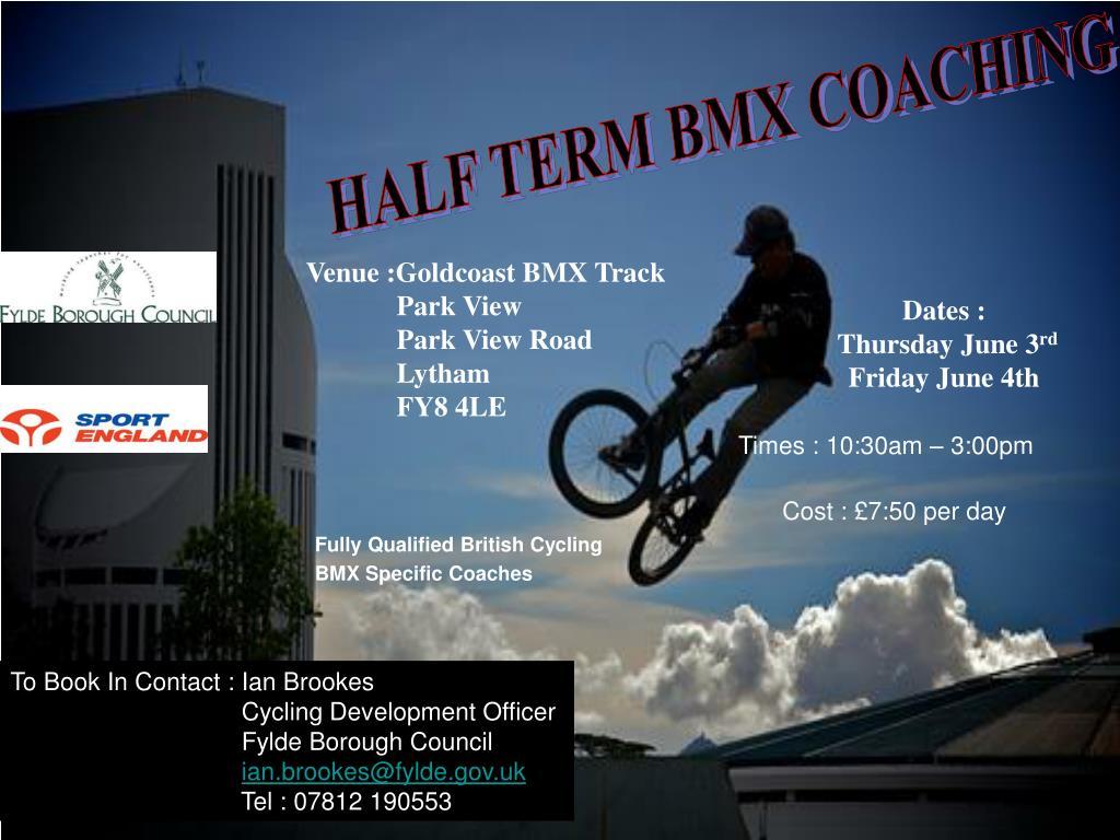 HALF TERM BMX COACHING