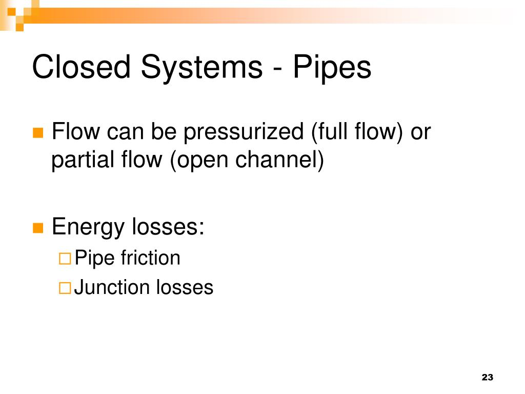 Closed Systems - Pipes