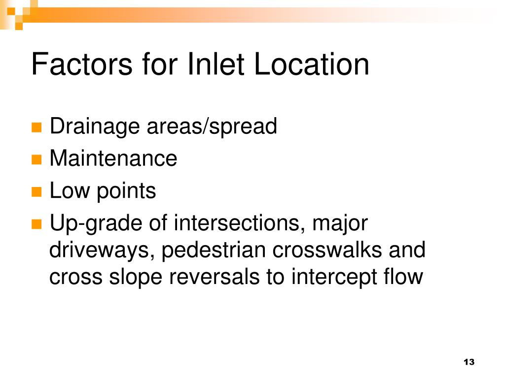 Factors for Inlet Location