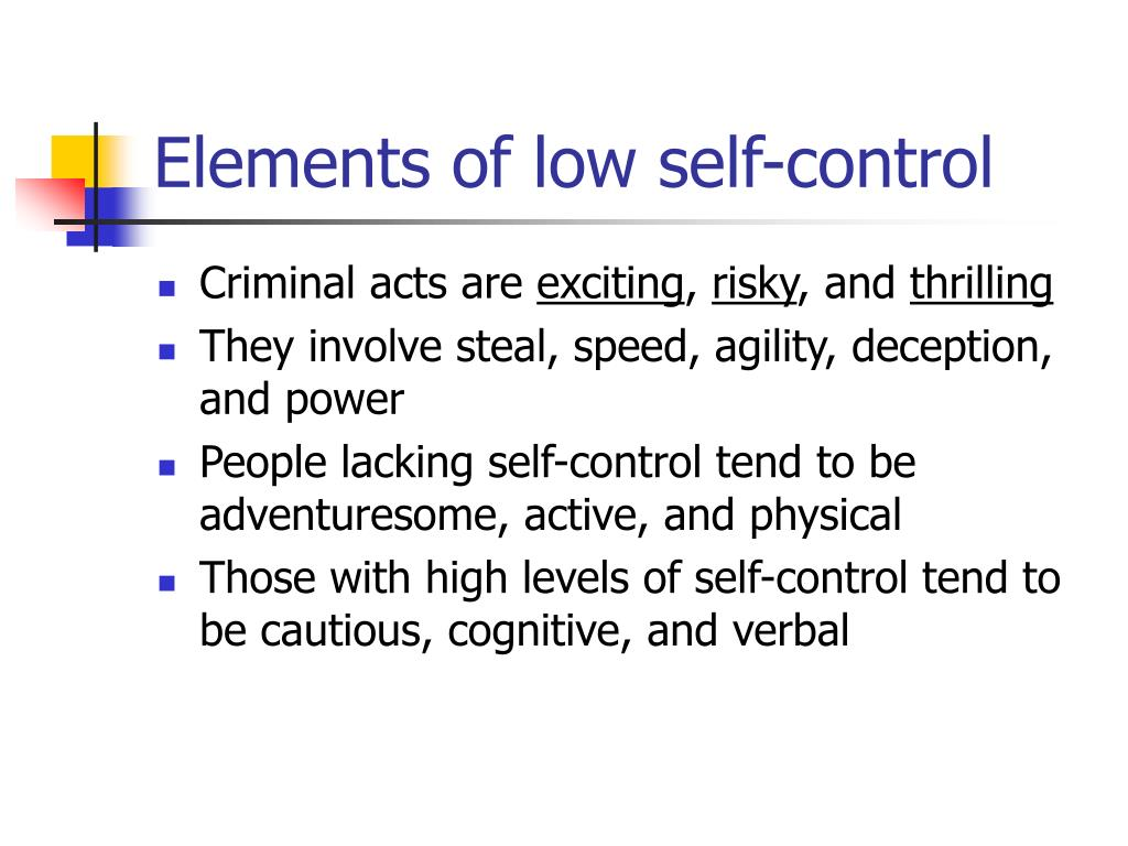 self control theory of crime essays Keywords: keywords: self-control, general theory of crime, meta-study  low self- control and crime, or deviant behavior more generally, have hardly ever been  negatively correlated insignificant  review essay explaining.