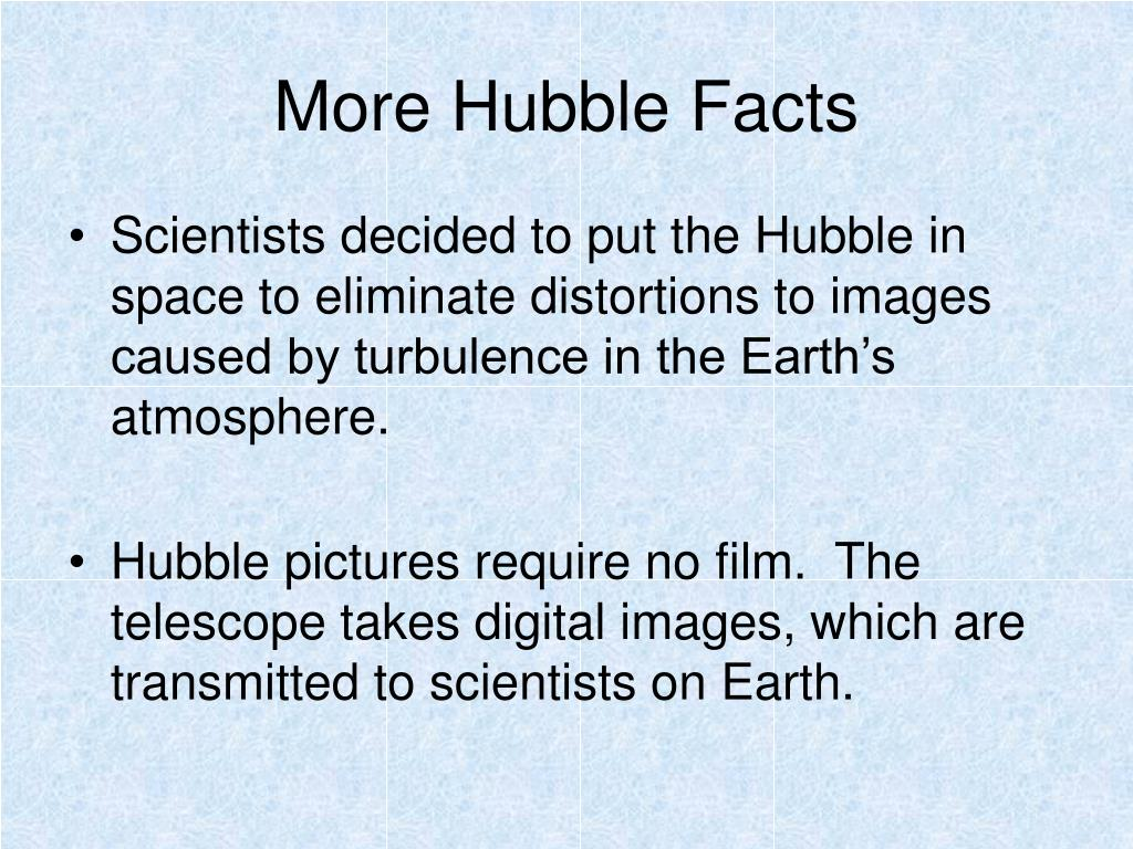 More Hubble Facts