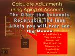 calculate adjustments using aging of account receivable