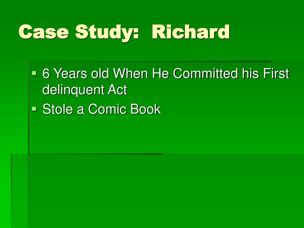 Case Study:  Richard