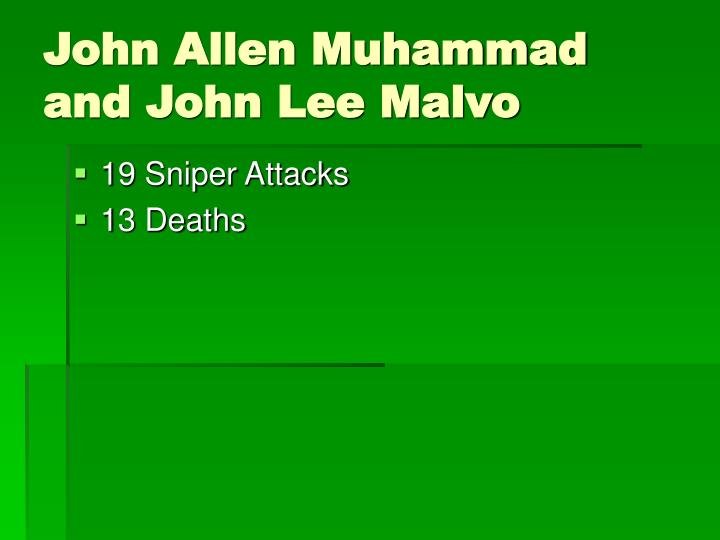 John allen muhammad and john lee malvo
