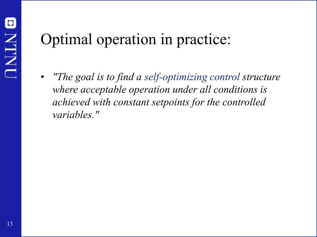 Optimal operation in practice: