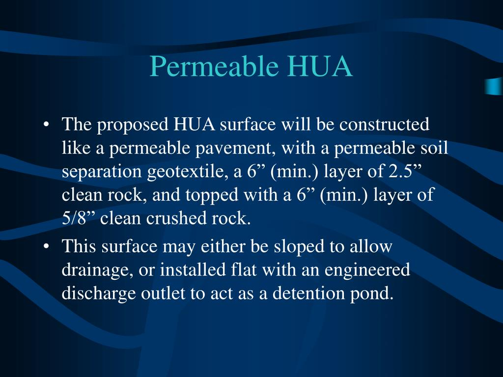 Permeable HUA