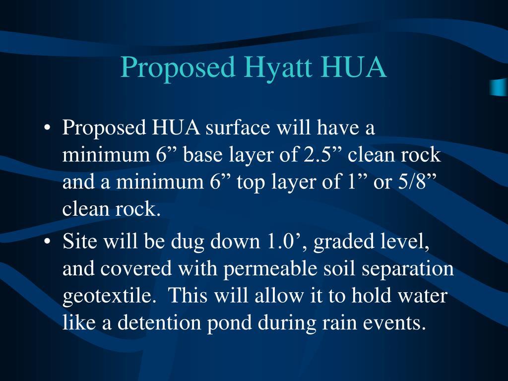 Proposed Hyatt HUA