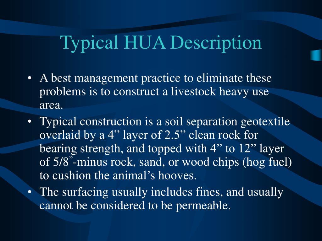 Typical HUA Description