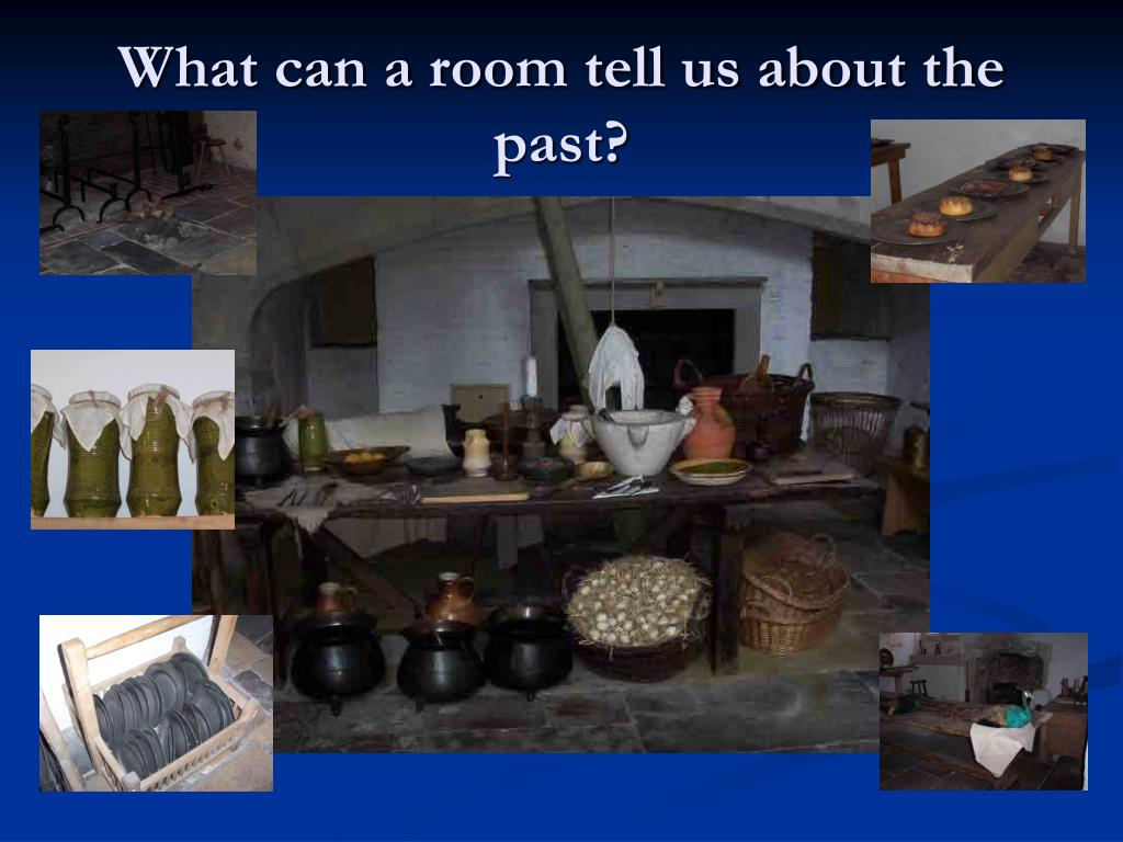 What can a room tell us about the past?