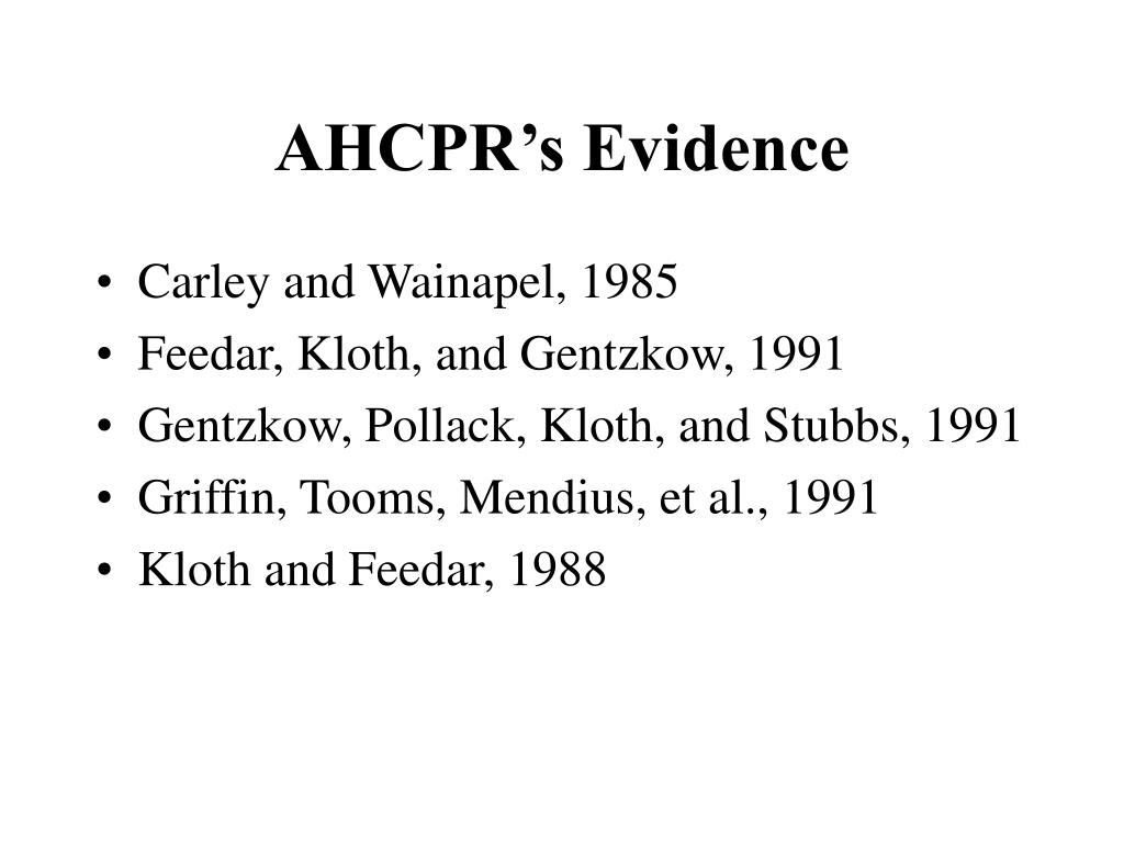 AHCPR's Evidence