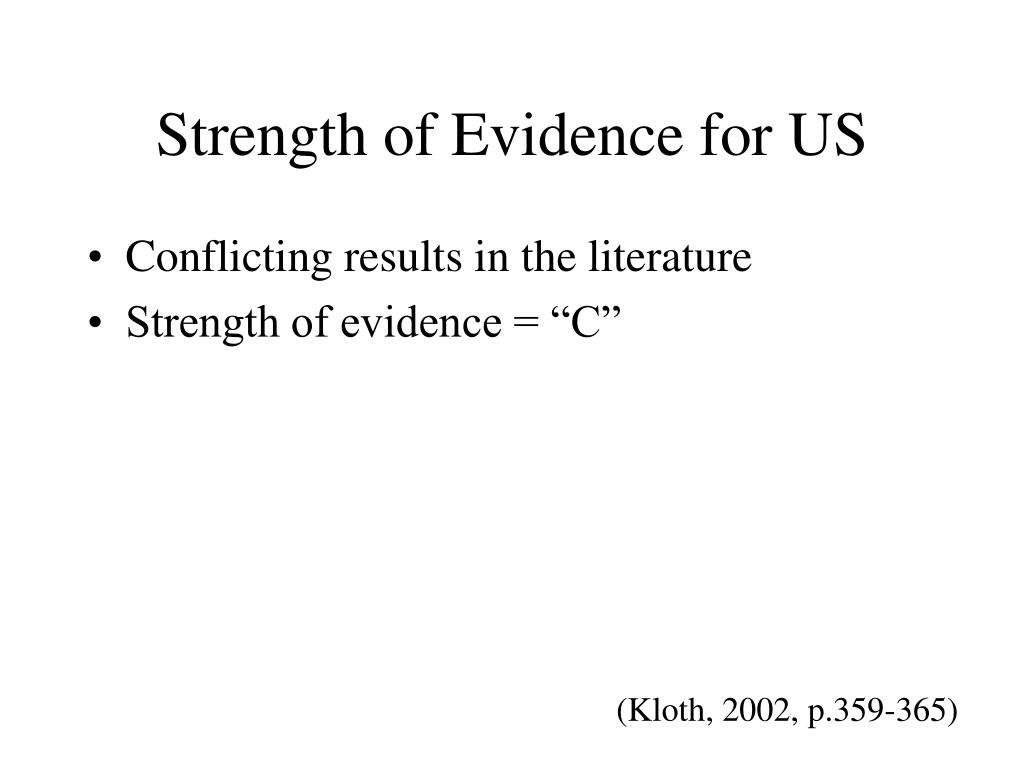 Strength of Evidence for US