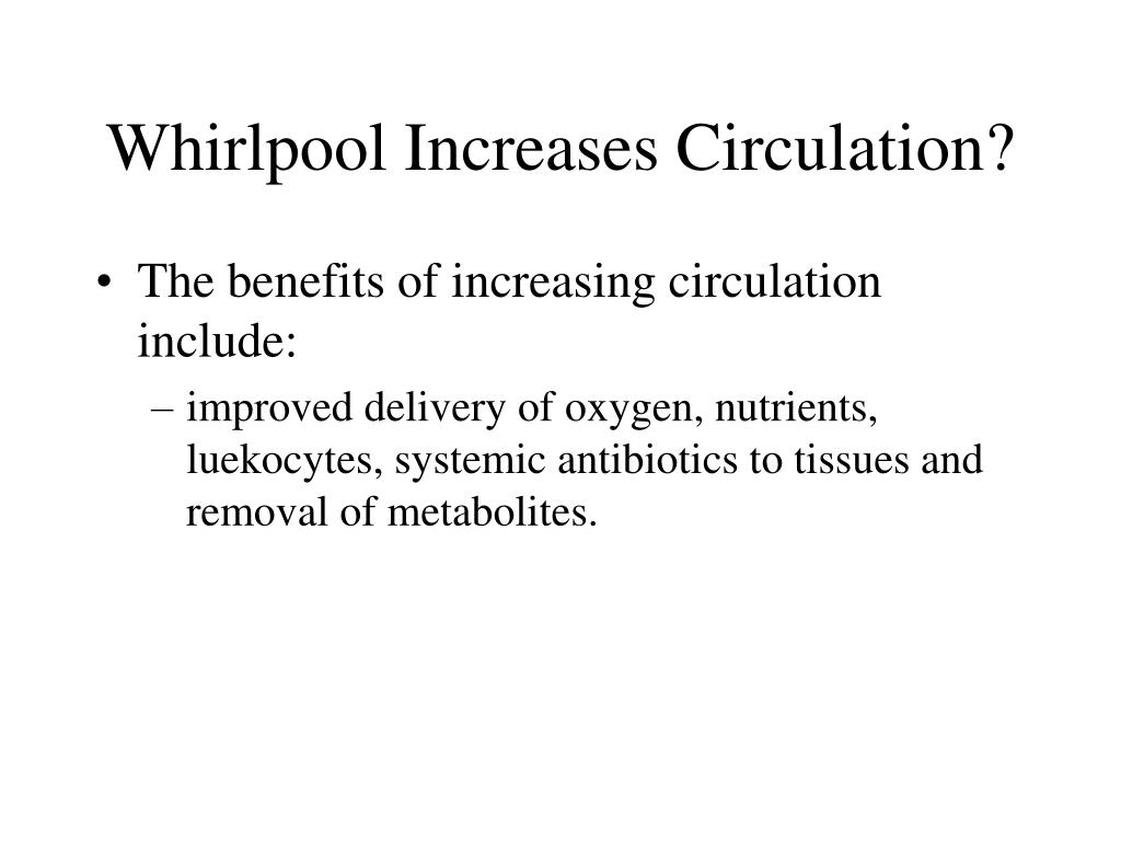 Whirlpool Increases Circulation?