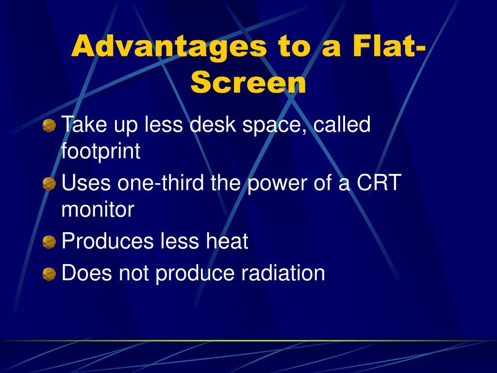 Advantages to a Flat-Screen